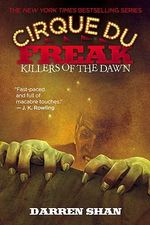 Killers of the Dawn : Cirque Du Freak: Saga of Darren Shan - Darren Shan