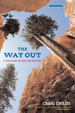 The Way Out : A True Story of Survival - Caro Childs