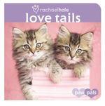 Love Tails - Rachael Hale