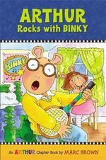 Arthur Rocks With Binky : An Arthur Chapter Book