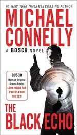 The Black Echo : 900299900 - Michael Connelly