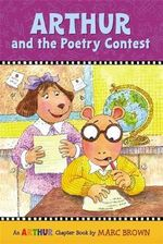 Arthur and the Poetry Contest : An Arthur Chapter Book - Marc Brown