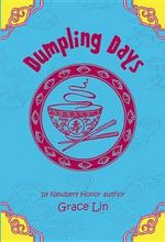 Dumpling Days : A Travel Story To Taiwan For Children - Grace Lin
