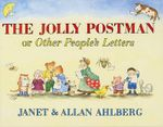 The Jolly Postman :  Or Other People's Letters - Janet Ahlberg