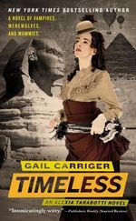 Timeless : Alexia Tarabotti Series : Book 5 - Gail Carriger