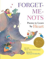 Forget-Me-Nots : Poems to Learn by Heart - Mary Ann Hoberman
