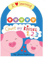 Count My Kisses, 1, 2, 3 : I Love Learning  - Sandra Magsamen