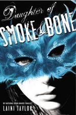 Daughter of Smoke & Bone - Laini Taylor