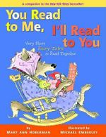 You Read to Me, I'll Read to You : Very Short Fairy Tales to Read Together - Mary Ann Hoberman