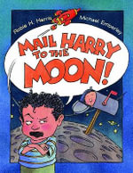 Mail Harry to the Moon - Robie H. Harris