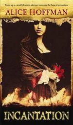 Incantation - Alice Hoffman