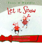 Toot and Puddle : Let it Snow - Holly Hobbie