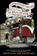 The Extraordinary Education of Nicholas Benedict : Mysterious Benedict Society (Hardcover) - Trenton Lee Stewart