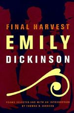 Final Harvest : Emily Dickinson's Poems - Emily Dickinson