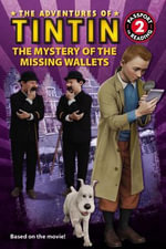 The Mystery of the Missing Wallets : Adventures of Tintin (Paperback) - Steven Moffat