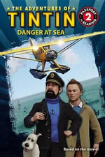 Danger at Sea : Adventures of Tintin (Paperback) - Steven Moffat