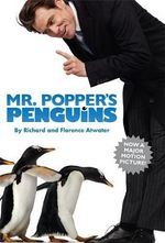 Mr. Popper's Penguins : Now a Major Motion Picture! - Richard Atwater