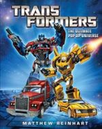 Transformers  : The Ultimate Pop Up Universe - Matthew Reinhart