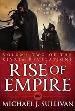 Rise of Empire - Michael J Sullivan