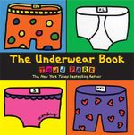 The Underwear Book - Todd Parr