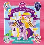 My Little Pony : the Castles of Equestria : An Enchanted My Little Pony Pop-Up Book - Matthew Reinhart