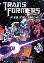 Transformers Classified : Satellite of Doom - Ryder Windham
