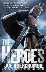 The Heroes : First Law World (US Edition) - Joe Abercrombie