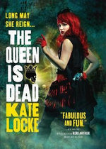 The Queen Is Dead - Kate Locke