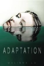 Adaptation - Malinda Lo