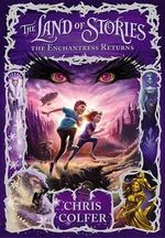 The Enchantress Returns : The Enchantress Returns - Chris Colfer