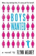 Boys Wanted - Flynn Meaney