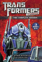Transformers Classified : The Complete Mission - Ryder Windham