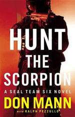 Hunt the Scorpion : Hunt the Scorpion - Don Mann