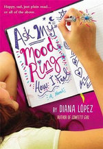 Ask My Mood Ring How I Feel - Diana Lopez