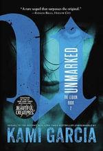 Unmarked - Kami Garcia