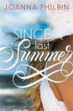Since Last Summer - Joanna Philbin