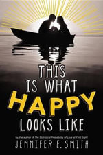 This Is What Happy Looks Like - Jennifer E Smith