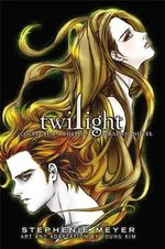 Twilight : The Graphic Novel Collector's Edition - Stephenie Meyer
