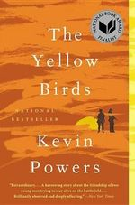 The Yellow Birds : Alex Rider Series : Book 2 - Kevin Powers