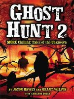 Ghost Hunt 2 : More Chilling Tales of the Unknown - Jason Hawes