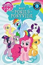 My Little Pony : Meet the Ponies of Ponyville - Olivia London