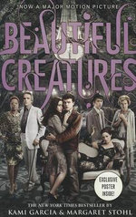 Beautiful Creatures : Beautiful Creatures - Kami Garcia