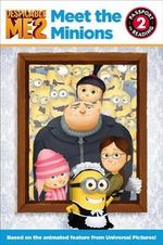 Despicable Me 2 : Meet the Minions - Lucy Rosen
