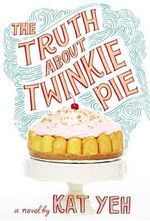 The Truth about Twinkie Pie - Kat Yeh