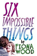 Six Impossible Things - Dr Fiona Wood