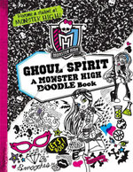 Monster High: Ghoul Spirit : A Monster High Doodle Book - Kirsten Mayer