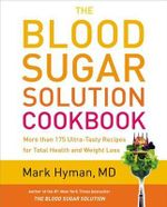 The Blood Sugar Solution Cookbook - Mark Hyman