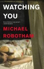 Watching You : Joseph O'Loughlin - Michael Robotham