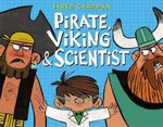 Pirate, Viking & Scientist - Jared Chapman