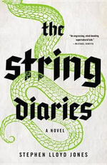 The String Diaries - Stephen Jones
